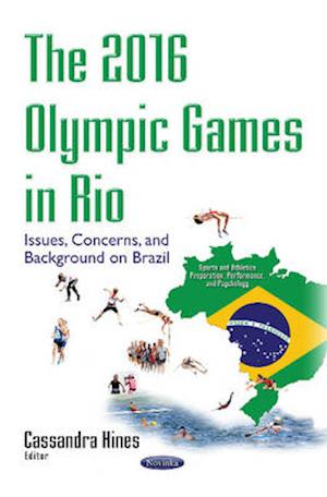 Bog, paperback The 2016 Olympic Games in Rio af Cassandra Hines
