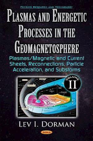Bog, hardback Plasmas & Energetic Processes in the Geomagnetosphere af Lev I. Dorman