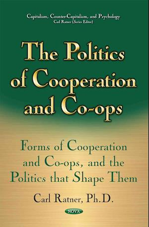 The Politics of Cooperation and Co-ops