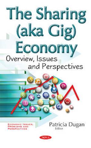 Bog, hardback The Sharing (Aka Gig) Economy af Patricia Dugan