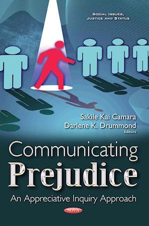 Bog, hardback Communicating Prejudice af Sakile Kai Camara