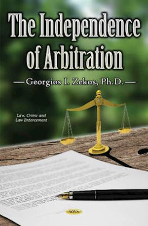 Bog, hardback The Independence of Arbitration af Georgios I. Zekos