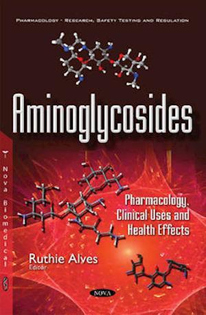 Bog, paperback Aminoglycosides af Ruthie Alves