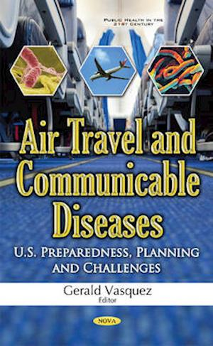 Bog, hardback Air Travel & Communicable Diseases af Gerald Vasquez