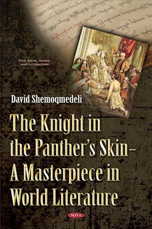 Bog, hardback The Knight In The Panther's Skin af David Shemoqmedeli