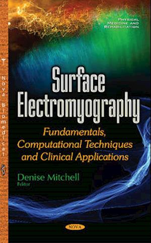 Bog, hardback Surface Electromyography af Denise Mitchell