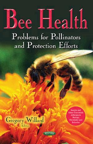 Bog, paperback Bee Health af Gregory Willard