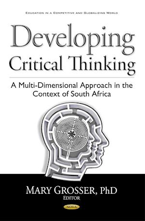 Bog, hardback Developing Critical Thinking af Mary Grosser