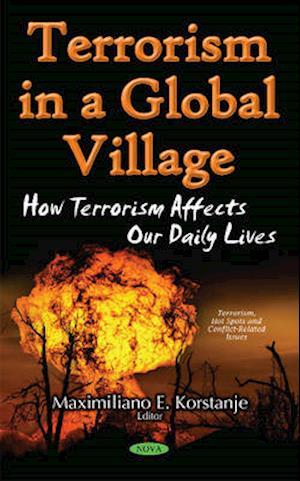 Bog, hardback Terrorism in a Global Village af Maximiliano E. Korstanje