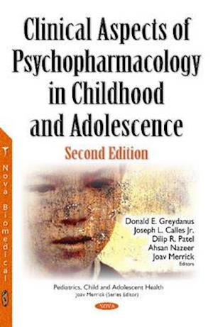 Bog, hardback Clinical Aspects of Psychopharmacology in Childhood & Adolescence af Donald E. Greydanus