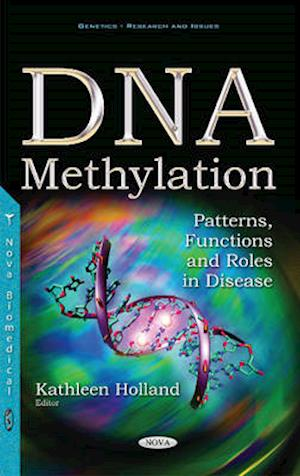 Bog, hardback DNA Methylation af Kathleen Holland