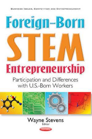 Bog, paperback Foreign-Born STEM Entrepreneurship af Wayne Stevens