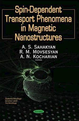 Bog, paperback Spin-Dependent Transport Phenomena in Magnetic Nanostructures af S. Sahakyan