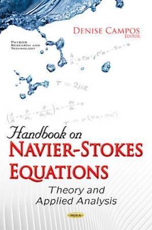 Handbook on Navier-Stokes Equations