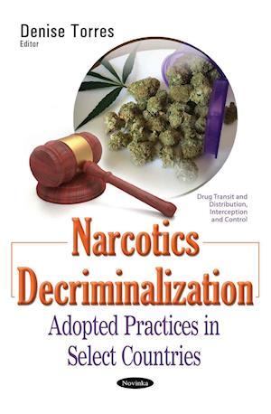 Bog, paperback Narcotics Decriminalization af Denise Torres