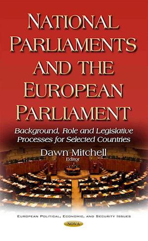 Bog, hardback National Parliaments & the European Parliament af Dawn Ann Mitchell
