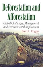 Deforestation and Afforestation (Environmental Research Advances)