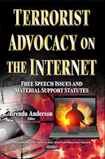 Terrorist Advocacy on the Internet (Terrorism, Hot Spots and Conflict-related Issues)