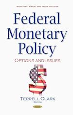 Federal Monetary Policy (Monetary, Fiscal and Trade Policies)