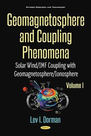 Geomagnetosphere and Coupling Phenomena