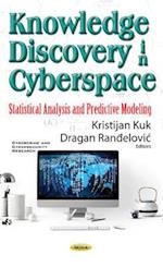 Knowledge Discovery in Cyberspace (Cybercrime and Cybersecurity Research)