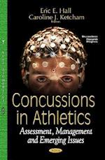 Concussions in Athletics (Neuroscience Research Progress Sports and Athletics Preparationm Performance and Psychology)