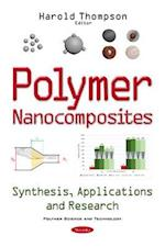 Polymer Nanocomposites (POLYMER SCIENCE AND TECHNOLOGY)