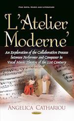 L'atelier Moderne (Fine Arts, Music and Literature)