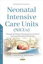 Neonatal Intensive Care Units (NICUs) (Neonatology Research Developments)