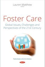 Foster Care (Family Issues in the 21st Century)
