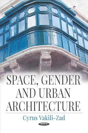 Space, Gender & Urban Architecture