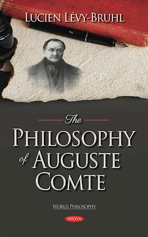 The Philosophy of Auguste Comte
