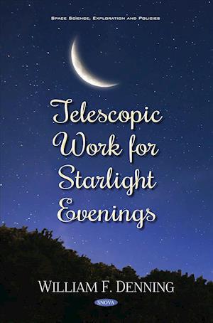 Telescopic Work for Starlight Evenings