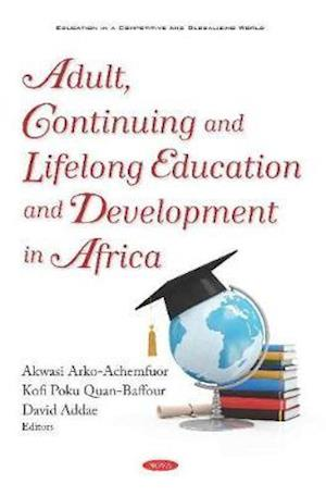 Adult, Continuing and Lifelong Education and Development in Africa