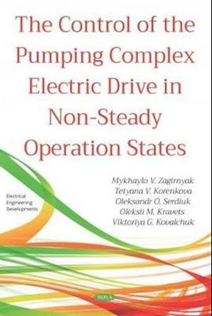 The Control of the Pumping Complex Electric Drive in Non-Steady Operation States