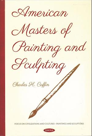American Masters of Painting and Sculpting