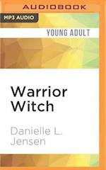 Warrior Witch (The Malediction Trilogy)