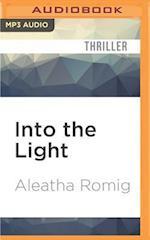 Into the Light (Light, nr. 1)