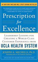 Prescription for Excellence af Joseph A. Michelli