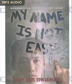 My Name Is Not Easy af Debby Dahl Edwardson