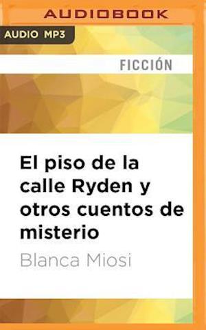 Lydbog, CD El piso de la calle Ryden y otros cuentos de misterio af Blanca Miosi