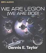 We Are Legion (We Are Bob) af Dennis E. Taylor