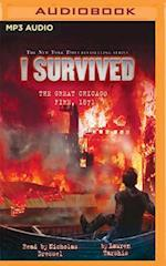 I Survived the Great Chicago Fire 1871 (I Survived)