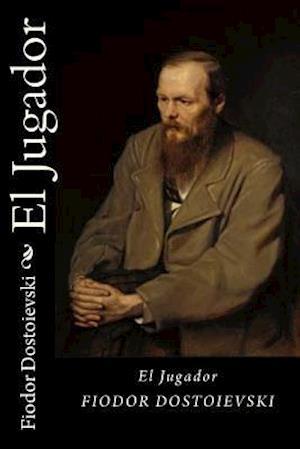 Bog, paperback El Jugador (Spanish Edition) af Fiodor Dostoievski