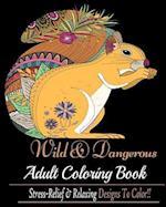 Wild and Dangerous