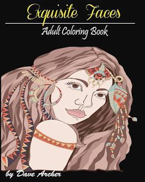 Bog, paperback Exquisite Faces af Dave Archer, Adult Coloring Book