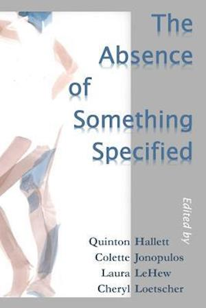 Bog, paperback The Absence of Something Specified af Harriot West