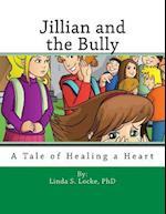 Jillian and the Bully