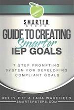 S.M.A.R.T.E.R. Steps Guide to Creating Smarter IEP Goals