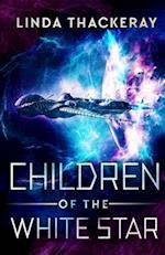 Children of the White Star af Linda Thackeray